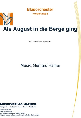 Als August in die Berge ging - When August went into the mountains